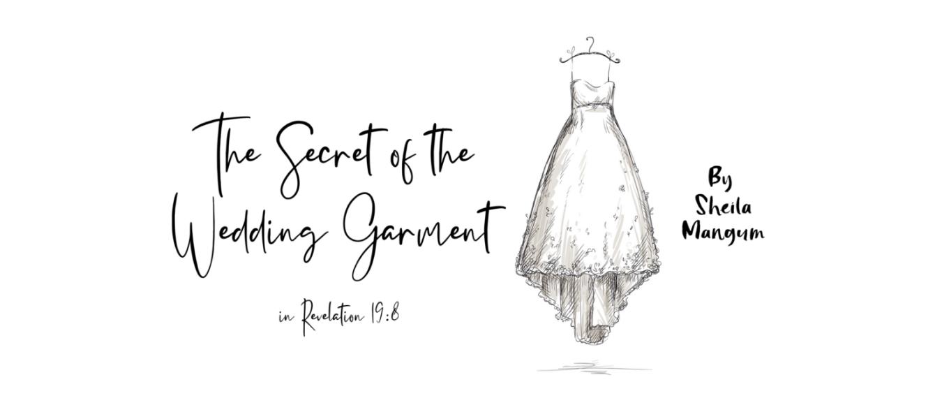 The Secret of the Wedding Garment